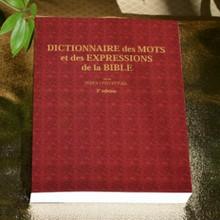 Dictionnaire des mots et des expressions de la Bible - 2e éd. - imprimé
