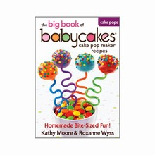L282 The Big Book of Babycakes: Cake pop maker recipes by Moore and Wyss