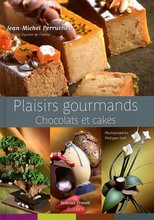 L102 Plaisirs Gourmands: Chocolats et Cakes by Jean-Michel Perruchon