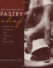 L235 The Making of a Pastry Chef by Andrew MacLauchlan
