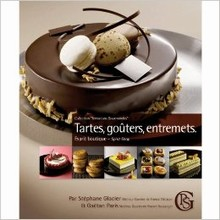 L311 Tarts, Afternoon Teas, Entremets by Stéphane Glacier
