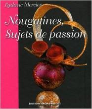 L231 Nougatines, Sujets de Passion par Ludovic Mercier