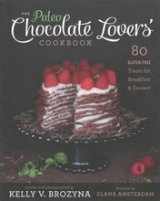 L142 'The Paleo Chocolate Lovers' Cookbook by Kelly V. Brozyna