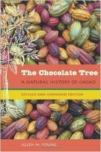 L359 'The Chocolate Tree: A Natural History: Revised and Expanded Edition' by Allen M. Young