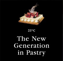 L236 The New Generation in Pastry