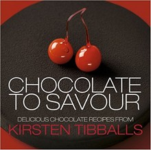L101 Chocolate to Savour: Delicious Chocolate Recipes from Kristen Tibballs