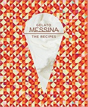 L298 Gelato Messina: The Recipes par Nick Palumbo