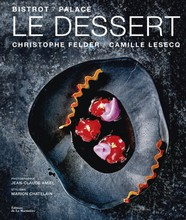 L328 Le Dessert - Christophe Felder/Camille Lesecq
