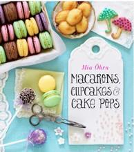 L366 Macarons, Cupcakes & Cake Pops - Mia Öhrn