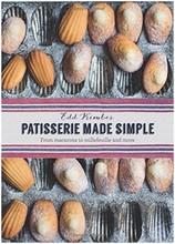 L419 Patisserie Made Simple - Edd Kimber